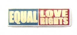 Equal Love Rights Lapel Pin