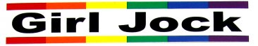 "Girl Jock Rainbow Pride Bumper Sticker (8"" x 1.5"")"